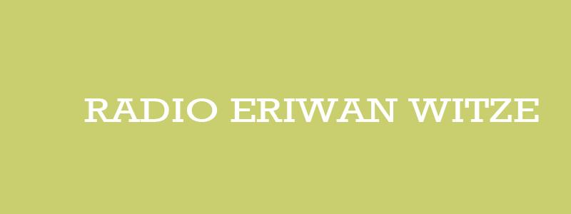 Radio Eriwan Witze